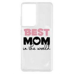 Чохол для Samsung S21 Ultra Best mom