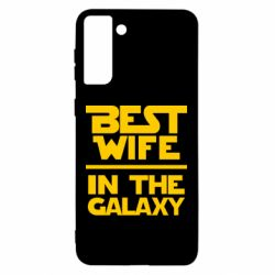 Чехол для Samsung S21 Ultra Best wife in the Galaxy