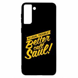 Чохол для Samsung S21 Ultra Better call Saul!