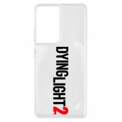 Чохол для Samsung S21 Ultra Dying Light 2 logo