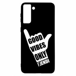 Чехол для Samsung S21 Ultra Good vibes only Fendi