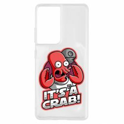 Чохол для Samsung S21 Ultra It's a crab!