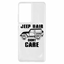 Чохол для Samsung S21 Ultra Jeep hair don't care