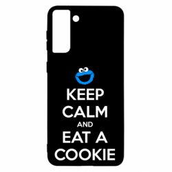 Чехол для Samsung S21 Ultra Keep Calm and Eat a cookie