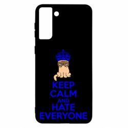 Чохол для Samsung S21 Ultra KEEP CALM and HATE EVERYONE