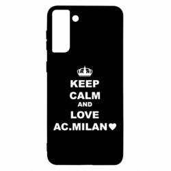 Чохол для Samsung S21 Ultra Keep calm and love AC Milan