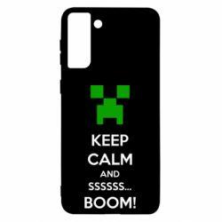 Чохол для Samsung S21 Ultra Keep calm and ssssssss...BOOM!