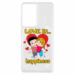Чохол для Samsung S21 Ultra love is...happyness