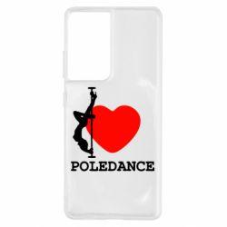 Чохол для Samsung S21 Ultra Love Pole Dance