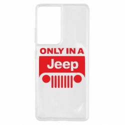 Чохол для Samsung S21 Ultra Only in a Jeep