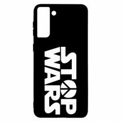 Чехол для Samsung S21 Ultra Stop Wars peace