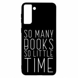 Чохол для Samsung S21 Ultra Так багато книг так мало часу
