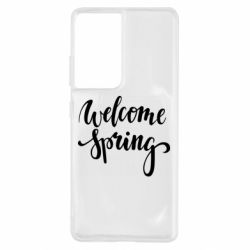 Чохол для Samsung S21 Ultra Welcome spring