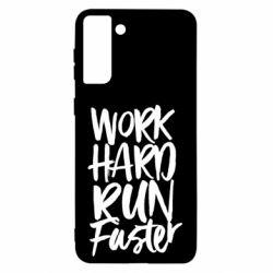 Чохол для Samsung S21 Ultra Work hard run faster