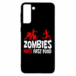 Чохол для Samsung S21 Ultra Zombies hate fast food