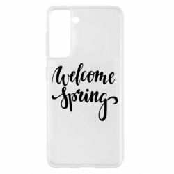 Чохол для Samsung S21 Welcome spring