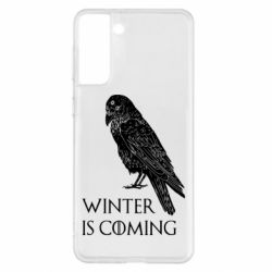 Чохол для Samsung S21+ Winter is approaching and crow