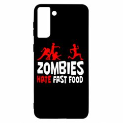 Чохол для Samsung S21+ Zombies hate fast food