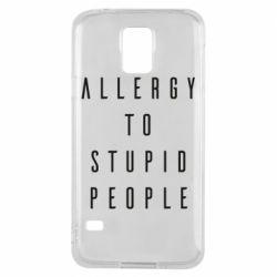 Чехол для Samsung S5 Allergy To Stupid People