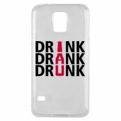Чехол для Samsung S5 Drink Drank Drunk