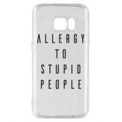 Чехол для Samsung S7 Allergy To Stupid People