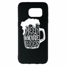 Чохол для Samsung S7 EDGE Need more beer