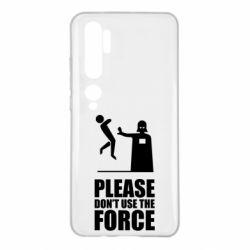 "Чехол для Xiaomi Mi Note 10 ""Don't use the forse"""