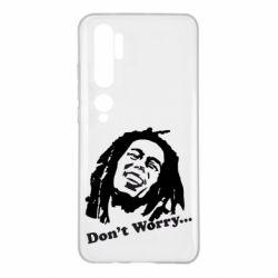 Чехол для Xiaomi Mi Note 10 Don't Worry (Bob Marley)