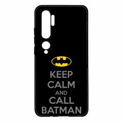 Чехол для Xiaomi Mi Note 10 KEEP CALM and CALL BATMAN