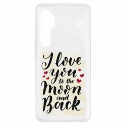 Чохол для Xiaomi Mi Note 10 Lite I love you to the moon
