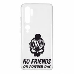 Чехол для Xiaomi Mi Note 10 No friends on powder day