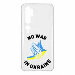 Чехол для Xiaomi Mi Note 10 No war in Ukraine