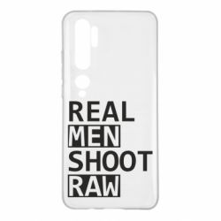 Чохол для Xiaomi Mi Note 10 Real Men Shoot RAW
