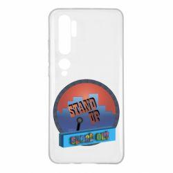 Чехол для Xiaomi Mi Note 10 Stand up, speak out