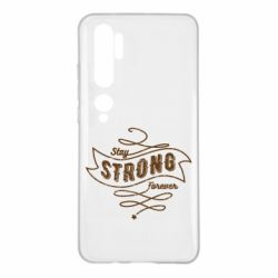 Чохол для Xiaomi Mi Note 10 Stay strong forever