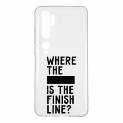 Чехол для Xiaomi Mi Note 10 Where the is the finish line?