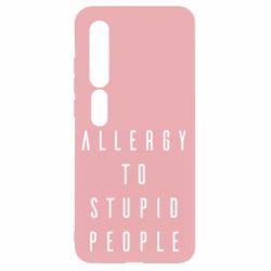 Чехол для Xiaomi Mi10/10 Pro Allergy To Stupid People
