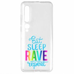 Чехол для Xiaomi Mi10/10 Pro Eat, sleep, RAVE, repeat