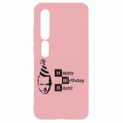 Чехол для Xiaomi Mi10/10 Pro Happy Birthdey Bitch Во все тяжкие