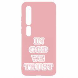 Чехол для Xiaomi Mi10/10 Pro In god we trust