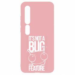 Чехол для Xiaomi Mi10/10 Pro It's not a bug it's a feature