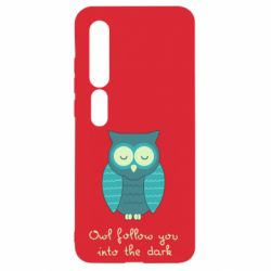 Чехол для Xiaomi Mi10/10 Pro Owl follow you into the dark