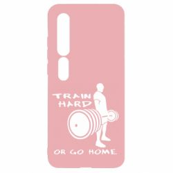 Чехол для Xiaomi Mi10/10 Pro Train Hard or Go Home