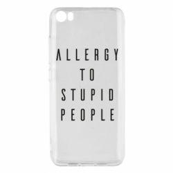 Чехол для Xiaomi Mi5/Mi5 Pro Allergy To Stupid People