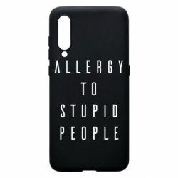 Чехол для Xiaomi Mi9 Allergy To Stupid People
