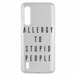Чехол для Xiaomi Mi9 Lite Allergy To Stupid People