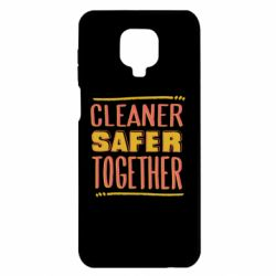 Чехол для Xiaomi Redmi Note 9S/9Pro/9Pro Max Cleaner safer together.