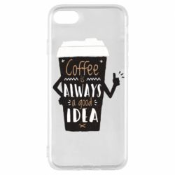 Чехол для iPhone 7 Coffee is always a good idea.