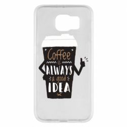 Чехол для Samsung S6 Coffee is always a good idea.