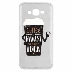 Чехол для Samsung J7 2015 Coffee is always a good idea.